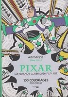 ART THERAPIE DISNEY PIXAR 100 coloriage ANTI-STRESS