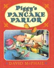 Action Packs: Piggy's Pancake Parlor by David McPhail (2002, Hardcover)