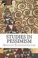 Studies in Pessimism by Arthur Schopenhauer (Paperback / softback, 2015)