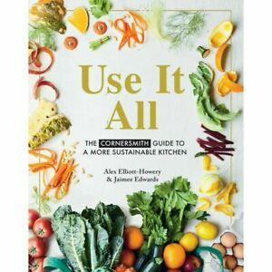 USE IT ALL By Alex Elliott-Howery & Jaimee Edwards BRAND NEW on hand IN AUS!