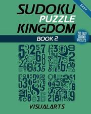 Sudoku Puzzle Kingdom: Sudoku Puzzle Kingdom Easy 200 : 200 Easy Sudoku...