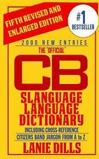 The 'Official' Cb Slanguage Language Dictionary by Lanie Dills (2012, Paperback)