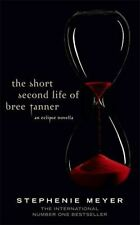 The Short Second Life of Bree Tanner: An Eclipse Novella (Twilight Saga), Meyer,