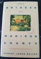 The Bridges of Madison County Robert James Waller 1992 Hardcover Romance Novel