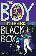 """AS NEW"" The Boy in the Big Black Box (Joe, Laurie and Theo books), Lisle, Rebec"