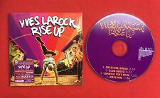 YVES LAROCK RISE UP 2007 BON ÉTAT CD 4 TITRES SINGLE