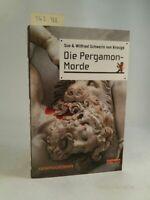 Die Pergamon-Morde. Schwerin von Krosigk, Sue und Wilfried Schwerin von Krosigk: