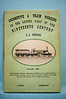 Locomotive & Train Working - Vol 1 - Ahrons - Hardbound - British