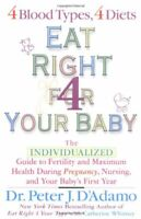 Eat Right for Your Baby: The Individualized Gu... by Catherine Whitney Paperback
