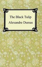 The Black Tulip by Alexandre Dumas (2005, Paperback)