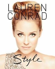 Lauren Conrad Style by Lauren Conrad (2012, Paperback)
