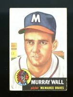 1953 Topps BB Card #217 Murray Wall Milwaukee Braves (b) EX-EXMINT