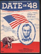 Date in 48 Republican Campaign Song Sheet Music