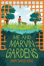 ME AND MARVIN GARDENS Amy Sarig King (2017) NEW children's book HB/DJ childhood