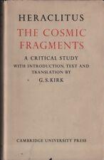 The cosmic fragments. Heraclitus. Cambridge university press. 1962. LM3
