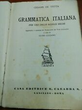 Grammatica Italiana Cesare De Titta Casa Editrice R. Carabba S. A. Lanciano Roma