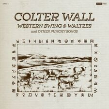 Colter Wall - Western Swing & Waltzes And Other Punchy Songs [New Cd]