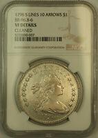 1798 5 Lines 10 Arrows Draped Bust Silver Dollar NGC VF Details BB-96, B-6 (KH)