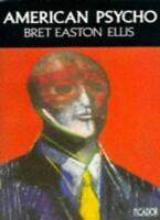 American Psycho,Bret Easton Ellis