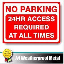 DIVIETO di parcheggio 24 ore di accesso richiesto in qualsiasi momento in metallo resistente alle intemperie A4 Drive Segno