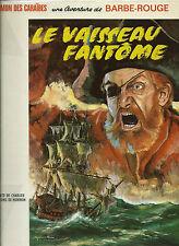 RARE EO 1966 VICTOR HUBINON + J.M CHARLIER + BARBE ROUGE : LE VAISSEAU FANTÔME