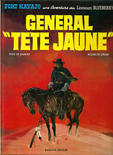 "RARE EO 1971 JEAN GIRAUD + DESSIN ORIGINAL + BLUEBERRY : GÉNÉRAL "" TÊTE JAUNE """