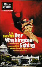 *- Mister DYNAMIT -  Der WASHINGTON-Schlag - C. H. GUENTER  tb  (1986)