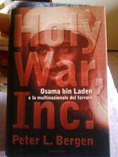 Bergen-Holy War, Inc. Osama bin Laden e la multinazionale del terrore. 1°Ed.2001