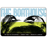 The Boathouse Gift Card - $25, $50 or $100  Fast Email delivery