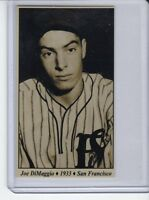 Joe DiMaggio '33 PCL San Francisco Seals Tobacco Road series #22
