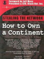 Stealing the Network: How to Own a Continent: By Ryan Russell, Joe Grand, Tom...