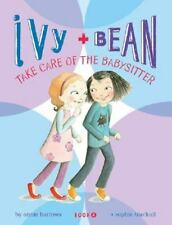 Ivy and Bean: Take Care of the Babysitter - Book 4 (Ivy & Bean)-ExLibrary