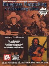 Bluegrass Flatpicking & Crosspicking Guitar TAB Book/3CDs Eric Thompson