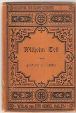William Tell/Wilhelm Tell by F.V. Schiller - Vintage 1910 Otto Hendel Hardback