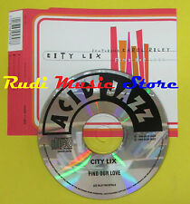 CD Singolo CITY LIX CAROL RILEY Find our love 1996 ACID JAZZ no lp mc dvd (S12)