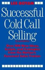 Successful Cold Call Selling: Over 100 New Ideas, Scripts, and Examples From the