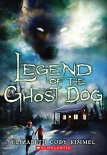 Legend of the Ghost Dog by Elizabeth Cody Kimmel Paperback Book (English) *NEW*
