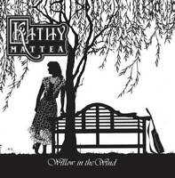 Willow In The Wind - Audio CD By Kathy Mattea - GOOD