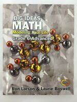 Big Ideas Modeling Real Life Grade 6 STUDENT ADVANCED Common Core HARDCOVER 2019