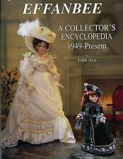 Vintage Effanbee Dolls 1949-Present - Models Design Numbers Dates Etc / Book