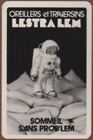 Playing Cards 1 Single Card Old LESTRA LEM ASTRONAUT Advertising Art BED PILLOWS