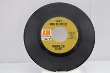"""45 RECORD 7""""- HUMBLE PIE - I DON'T NEED NO DOCTOR"""
