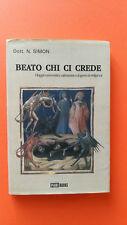 BEATO CHI CI CREDE - VIAGGIO UMORISTICO.. Dott. N. SIMON - PARI BOOKS - Dic 2000