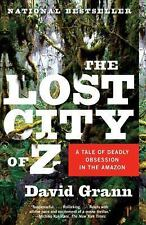 The Lost City of Z A Tale of Deadly Obsession in Amazon David Grann FREE SHIP