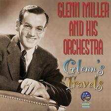 Glenn Miller, Glenn Miller & His Orchestra - Glenn's Travels [New CD]