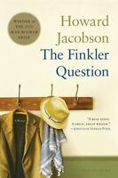 The Finkler Question by Jacobson, Howard , Paperback