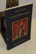 LETTERATURA - Antonio Tabucchi: I volatili del Beato Angelico - Sellerio 1987