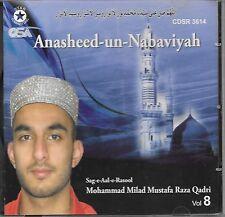ANASHEED - UN - NABAVIYAH  - MOHD MILAD RAZA QADRI - VOL 8 - NEW NAAT CD