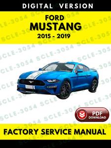 Ford Mustang 2015 2016 2017 2018 2019 Service Repair Workshop Manual