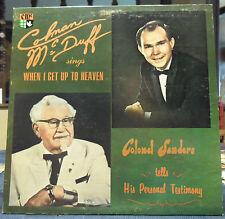 COLEMAN MCDUFF Sings Heaven COLONEL.SANDERS Tells Personal Testimony LP Vinyl NM